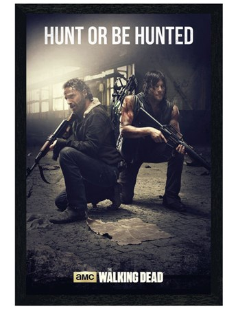Black Wooden Framed Hunt Or Be Hunted - The Walking Dead