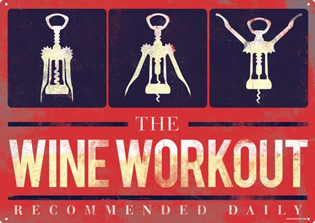 The Wine Workout Tin Sign