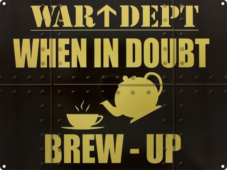 War Dept; When in Doubt - Brew Up