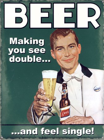See Double & Feel Single - Beer