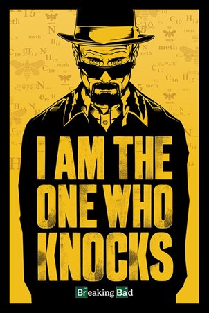 I Am The One Who Knocks, Breaking Bad Poster