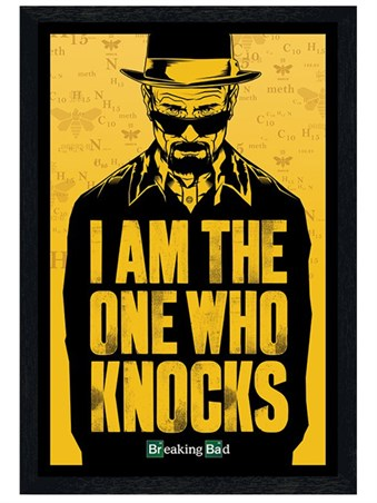 Black Wooden Framed I Am The One Who Knocks -