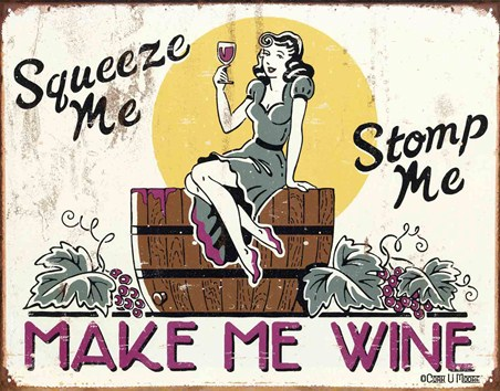 Squeeze Me, Stomp Me! - Make Me Wine