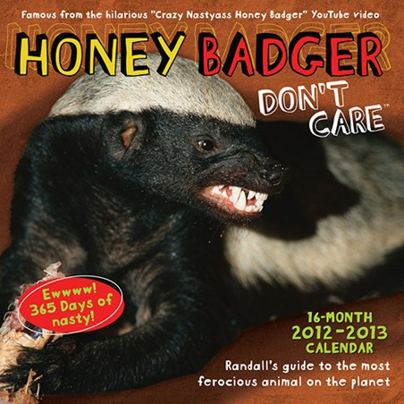 Honey Badger Don't Care - Randall
