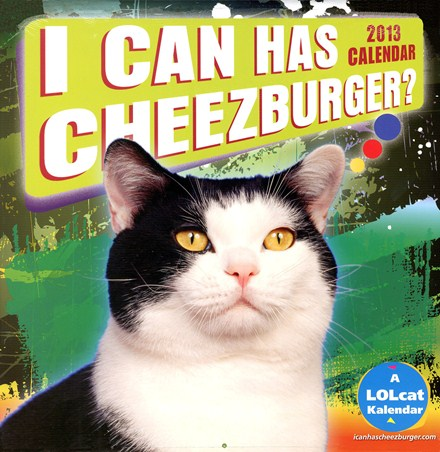 I Can Has Cheezburger - LOLcats