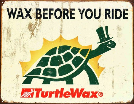 Wax Before You Ride - Turtle Wax