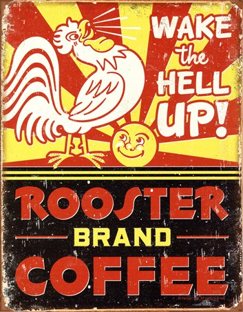 Wake the Hell Up! - Rooster Coffee