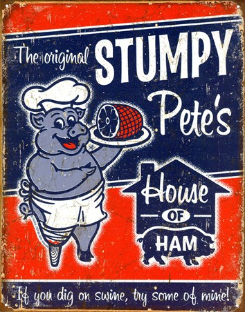 The Original Stumpy Pete's - House of Ham