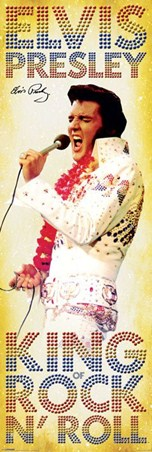 The One and Only King of Rock 'n' Roll - Elvis Presley