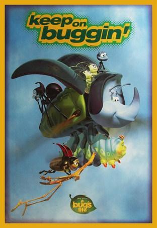 Keep on Buggin' - A Bug's Life