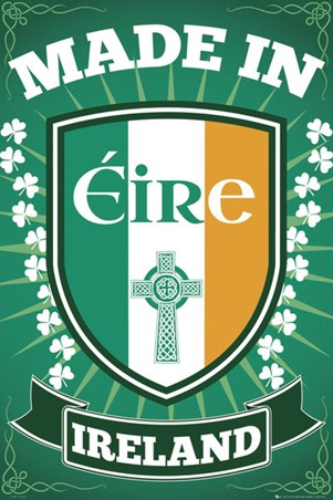 Made in Eire - Irish Pride