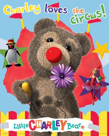 Charley Loves the Circus - Little Charley Bear