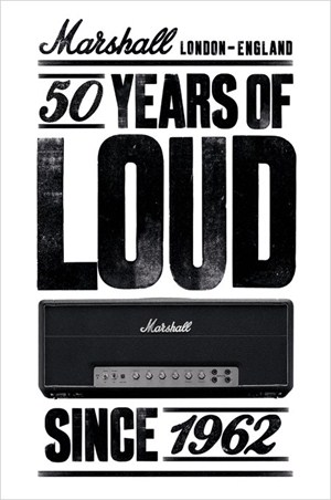 50 Years of Loud - Marshall Amps