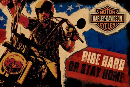 Ride Hard or Stay Home - Harley Davidson