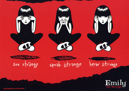 See Strange, Speak Strange, Hear Strange - Emily The Strange