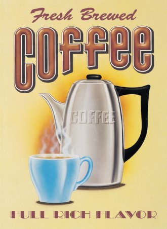 Fresh Brewed Coffee - Vintage Advertising
