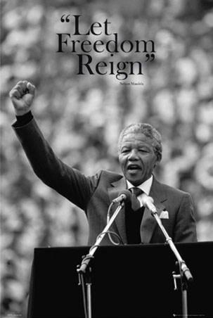 Let Freedom Reign - Nelson Mandela