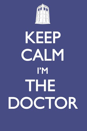 Keep Calm, I'm the Doctor - Keep Calm Carry On