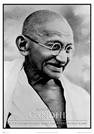An Eye For An Eye Will Make The Whole World Blind - Mahatma Gandhi