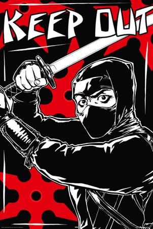 Keep Out - Black Ninja