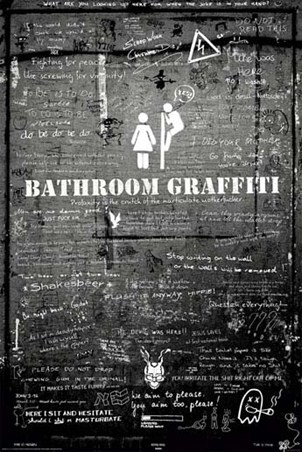 Bathroom Graffiti - Top Tips From Public Toilets