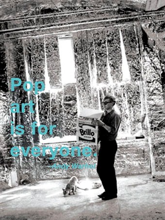 Pop Art Is For Everyone - By Andy Warhol