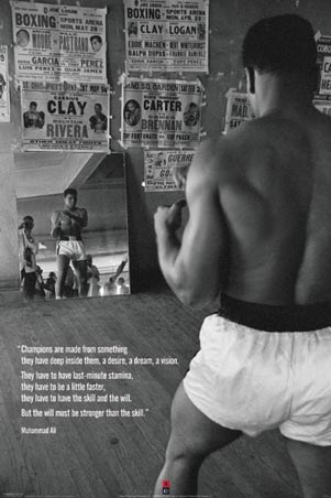 Champions are Made from Something - Muhammad Ali Posed