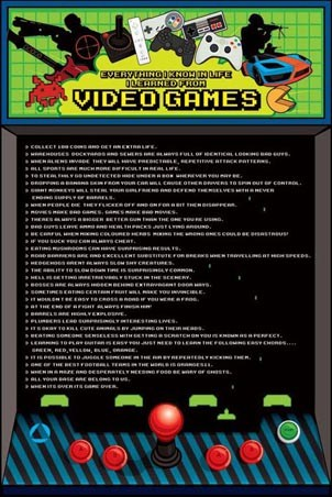 Everything I know in Life I Learned From… - Video Games