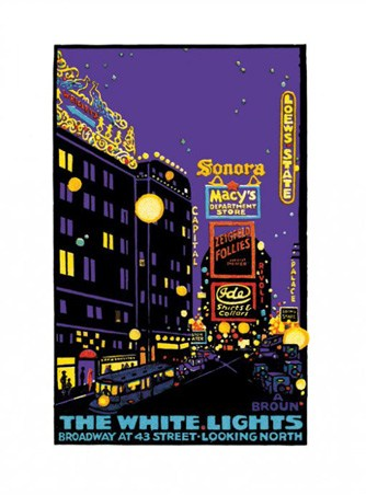 Broadway Lights - The White Lights of Broadway