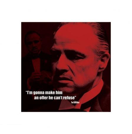 I'm Gonna Make Him An Offer He Can't Refuse - The Godfather