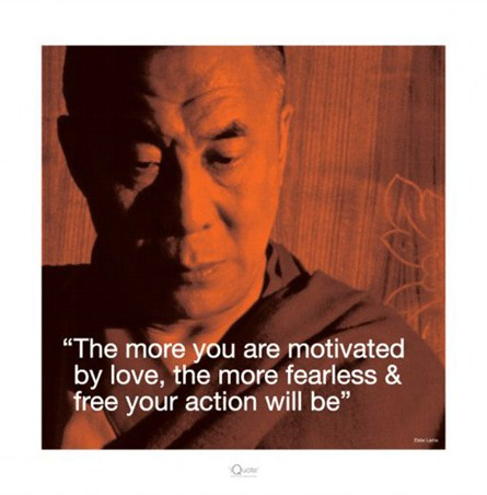Motivated By Love - Dalai Lama