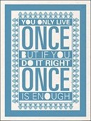 You Only Live Once Sarah Winter