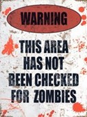 Zombie Warning Sign Blood Spattered