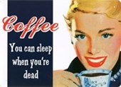 You Can Sleep When You're Dead Caffeine Kick