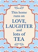 Love, Laughter & Lots Of Tea Family Values