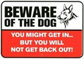Beware Of The Dog! Pet Protection