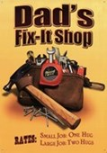Dad's Fix-It Shop Reasonable Rates
