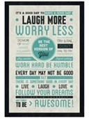 Black Wooden Framed Be Awesome! Laugh More, Worry Less