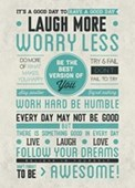 Be Awesome Laugh More Worry Less