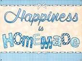 Happiness Is Homemade Make Your Own Happiness