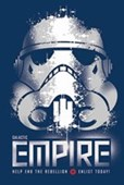 Galactic Empire - Enlist Today! Star Wars Storm Trooper