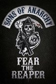 Fear The Reaper Sons of Anarchy