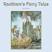 Rackham's Fairy Tales Arthur Rackham