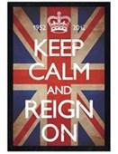 Black Wooden Framed Keep Calm & Reign On Keep Calm & Carry On