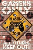 Blasting Zone Gamers Only