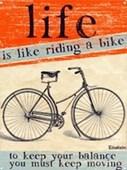 Life Is Like Riding A Bike Keep Rolling