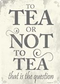 The Eternal Question To Tea Or Not To Tea