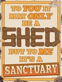 Not Just A Shed It's A Sanctuary