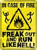 Panic Now! In Case Of Fire