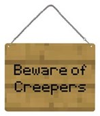 Beware Of Creepers Note Inspired by Minecraft